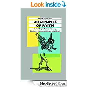 Disciplines of Faith: Studies in Religion, Politics and Patriarchy (History Workshop Series)