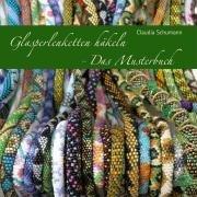 Glasperlenketten haekeln - Das Musterbuch