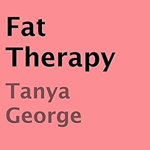 Fat Therapy Audiobook