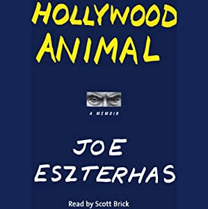 Hollywood Animal: A Memoir | [Joe Eszterhas]