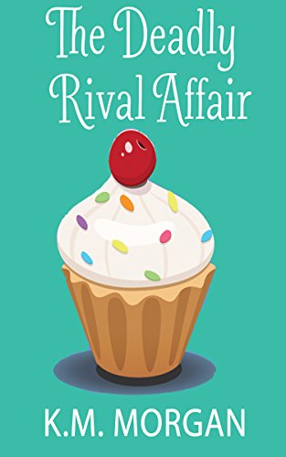 The Deadly Rival Affair by K.M. Morgan ebook deal