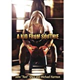 "[ A Kid from Southie ] By Shea, John Red"""" ( Author ) [ 2011 ) [ Hardcover ]"