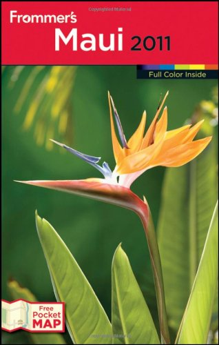 Frommer'S Maui 2011 (Frommer'S Complete Guides)