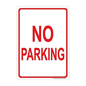 No Parking Sign (Red-Vertical), Includes Holes, 3M Sheeting, Highest Gauge Aluminum, Laminated, UV Protected, Made in USA, Safety, Parking
