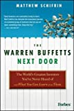 img - for The Warren Buffetts Next Door( The World's Greatest Investors You've Never Heard of and What You Can Learn from Them)[WARREN BUFFETTS NEXT DOOR][Hardcover] book / textbook / text book