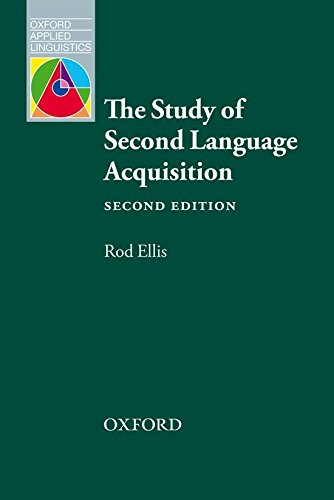 Oxford Applied Linguistics: The Study of Second Language Acquisition
