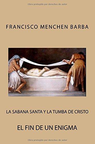 La Sabana Santa y la tumba de Cristo