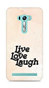 Amez Live Love Laugh Back Cover For Asus Zenfone Selfie
