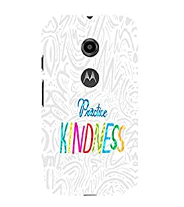 EPICCASE Kindness Mobile Back Case Cover For Moto E 2nd Generation (Designer Case)