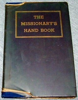 THE MISSIONARY'S HAND BOOK, No Author Listed