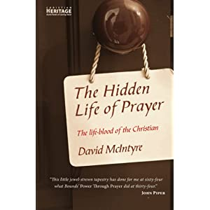 Hidden Life of Prayer, The: The Life-blood of the Christian