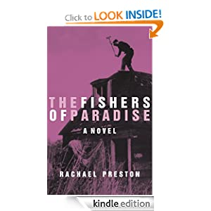 Free Kindle Book: The Fishers of Paradise, by Rachael Preston