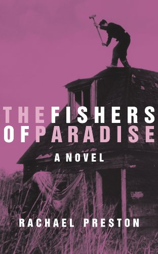 Book: The Fishers of Paradise by Rachael Preston