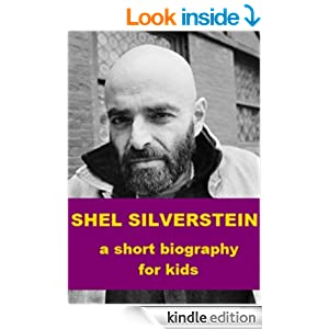 shel silverstein biography For the last few years i've been writing a scholarly book about shel silverstein's life and work yet, after five years of labor, i've recently come.