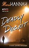 Deadly Deceit (Kate Daniels Mysteries Book 3)