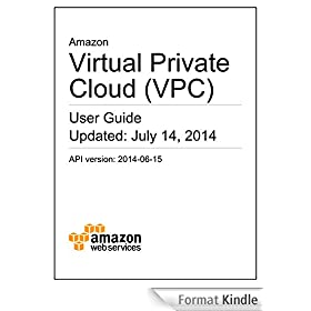 Amazon Virtual Private Cloud User Guide (English Edition)