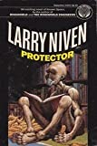 Protector (Authors) Niven, Larry (1984) published by Del Rey [Mass Market Paperback]