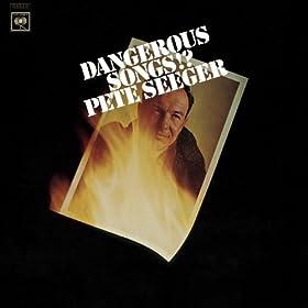 Dangerous Songs!?