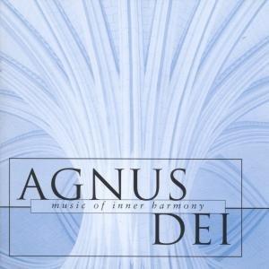 Eamon - Agnus Dei: Music of Inner Harmony: The Choir of New College Oxford - Zortam Music