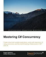 Mastering C# Concurrency Front Cover