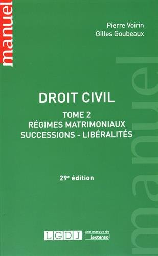 Droit civil : Tome 2, Régimes matrimoniaux, successions, libéralités