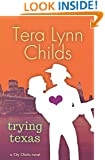 Trying Texas (City Chicks Book 3)