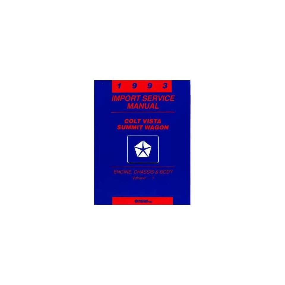 1993 COLT VISTA SUMMIT WAGON Shop Service Repair Manual