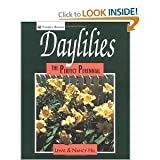 img - for Daylilies: The Perfect Perennial by Hill, Lewis, Hill, Nancy, Apps, Darrel, Brickman, Robin D. (1991) Hardcover book / textbook / text book