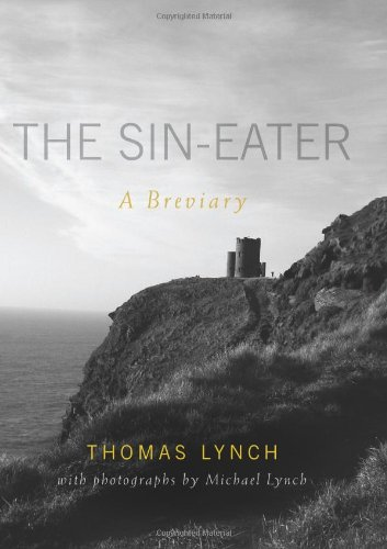 The Sin-eater: A Breviary, Thomas Lynch