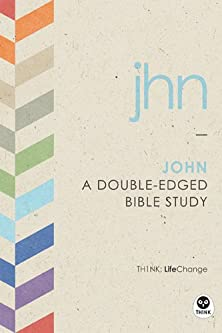 John, A Double-Edged Bible Study