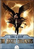 img - for The Angels chronicles. Ediz. italiana book / textbook / text book