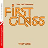 First Class - They Call This Group First Class They Are! (Digitally Remastered)