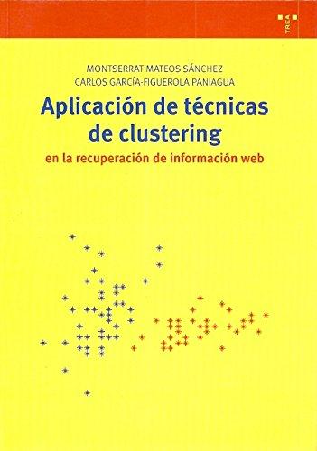 Aplicación de técnicas de clustering en la recuperación de información web (Biblioteconomía y Administración Cultural)