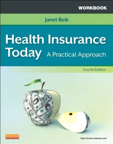 workbook-for-health-insurance-today-a-practical-approach-4e-4th-fourth-edition-by-beik-aa-ba-med-jan