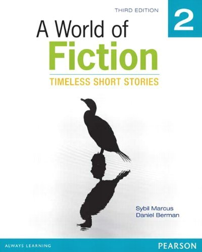 A World of Fiction 2: Timeless Short Stories (3rd Edition)