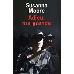 Adieu ma grande - Susanna Moore