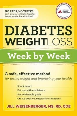 Diabetes Weight Loss( Week by Week( A Safe Effective Method for Losing Weight and Improving Your Health)[DIABETES WEIGHT LOSS WEEK BY W][Paperback] PDF