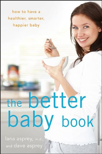 the-better-baby-book-how-to-have-a-healthier-smarter-happier-baby