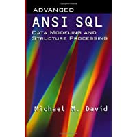 Advanced ANSI SQL Data Modeling and Structure Processing