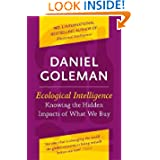 Ecological Intelligence : How Knowing the Hidden Impacts of What We Buy Can Change Everything price comparison at Flipkart, Amazon, Crossword, Uread, Bookadda, Landmark, Homeshop18