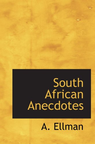 South African Anecdotes