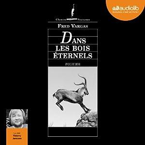 Dans les bois éternels (Commissaire Adamsberg 6) Audiobook