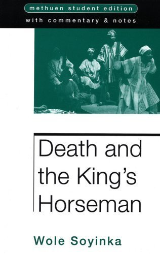 an analysis of death and a kings horseman by wole soyinka In the play death and the king's horseman by wole soyinka, elesin shapes his identity in many different ways soyinka calls into question issues of nobility and doing what is best for the greater good, as well as honor and the influence women have over men.