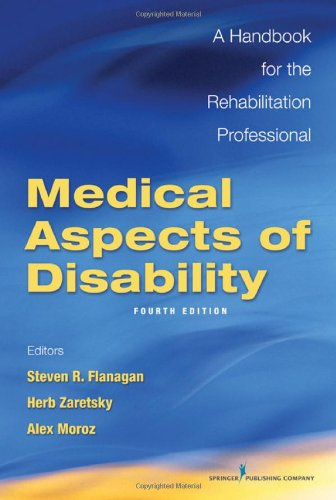 Medical Aspects of Disability, Fourth Edition: A Handbook...