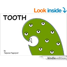 Tooth (Adventures of Eyemonster and friends Book 1)