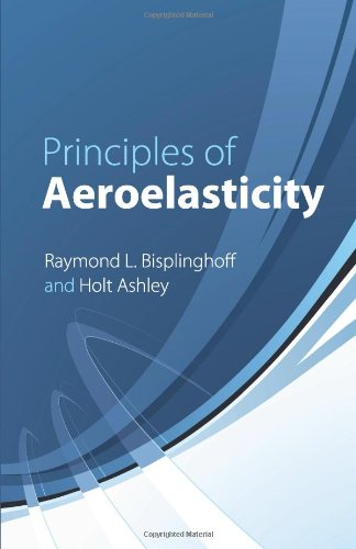 Principles of Aeroelasticity (Dover Books on Engineering)