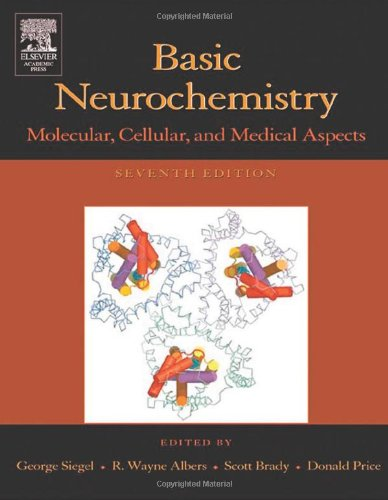Basic Neurochemistry, Seventh Edition: Molecular,...