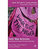 img - for Anti-war Activism: New Media and Protest in the Information Age (New Security Challenges) (Hardback) - Common book / textbook / text book
