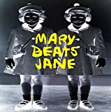 Mary Beats Jane