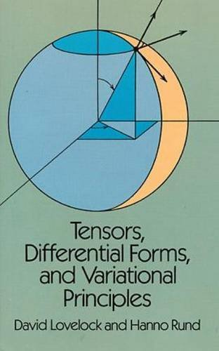 Tensors, Differential Forms and Variational Principles (Dover Books on Mathematics)